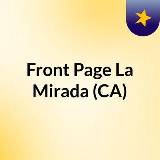 Front Page La Mirada (CA)