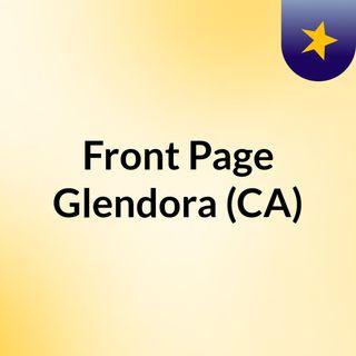 Front Page Glendora (CA)