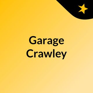 Garage Crawley drivers can rely on - click here