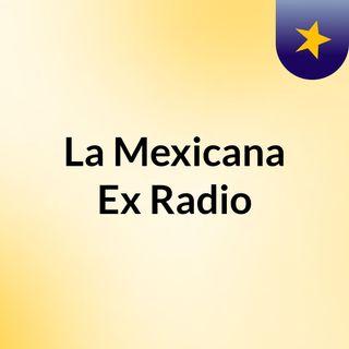 La Mexicana Ex Radio