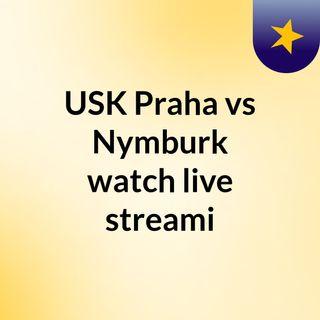 USK Praha vs Nymburk watch live streami