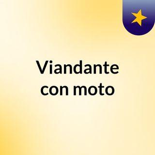 Viandante con moto