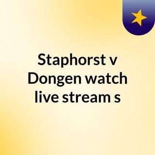 Staphorst v Dongen watch live stream  s