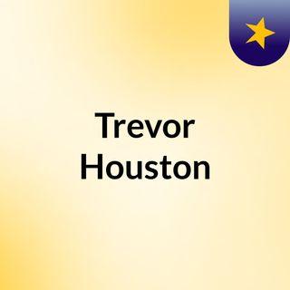Trevor Houston