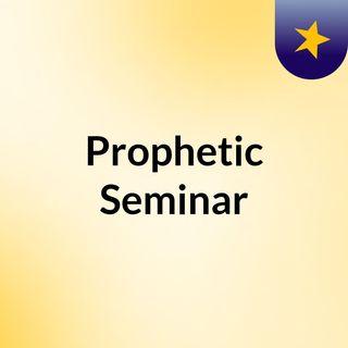 Dr. Ricky Paris - Prophetic Seminar - session1