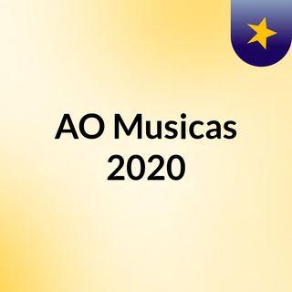 AO Musicas 2020