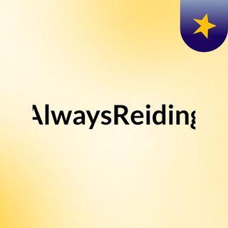 pilot episode AlwaysReiding