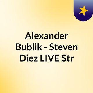 Alexander Bublik - Steven Diez LIVE Str