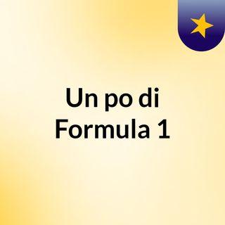 Un po di Formula 1