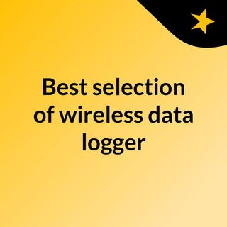 Best selection of wireless data logger