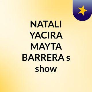 NATALI YACIRA MAYTA BARRERA's show