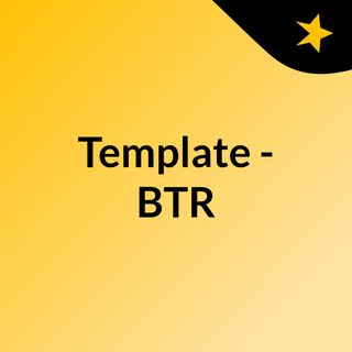 Template - BTR