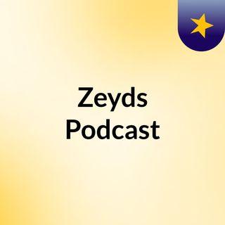 Zeyds Podcast