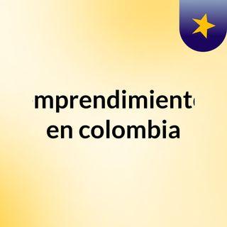 Colombia emprendiendo