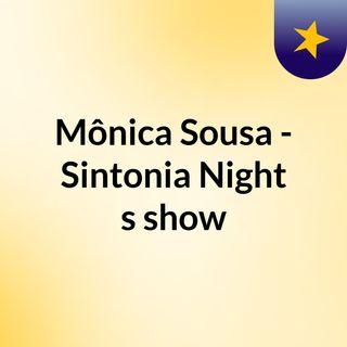 #1 TRANSMISSÃO - SINTONIA NIGHT COM A DJ E LOCUTORA MONY SOUSA!