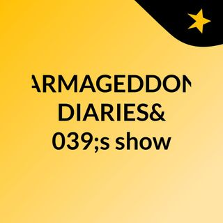 INTRO- ARMAGEDDON DIARIES's