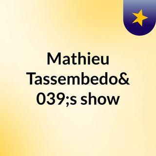 Mathieu Tassembedo's show