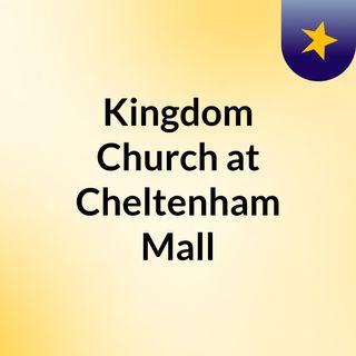 Kingdom Church at Cheltenham Mall
