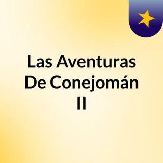 29) El Vuelo De Pegasus. Las Aventuras De Conejomán II