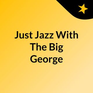 Just Jazz Episode 1