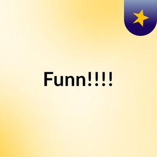 Funn!!!!