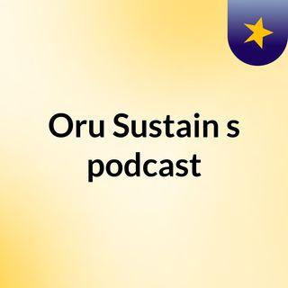 Oru Sustain's podcast