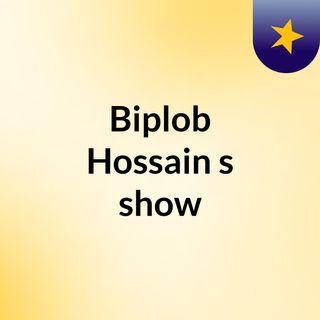 Biplob Hossain's show