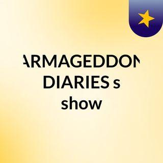 INTRO- ARMAGEDDON DIARIES's
