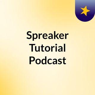 Spreaker Tutorial Podcast