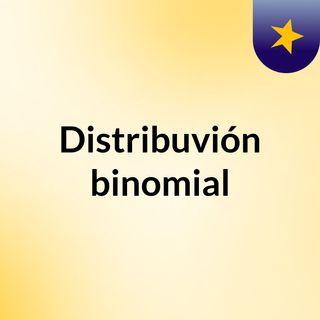 Distribuvión binomial