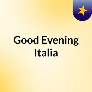 Good Evening italia