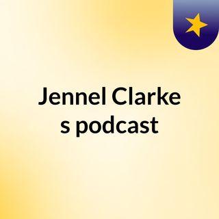Jennel Clarke's podcast