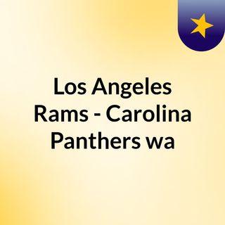 Los Angeles Rams - Carolina Panthers wa