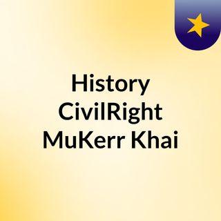 History,CivilRight,MuKerr,Khai