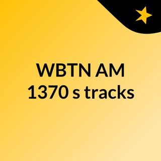 WBTN AM 1370's tracks