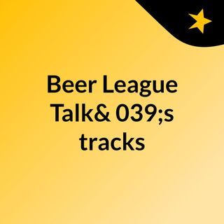 Beer League Talk 40
