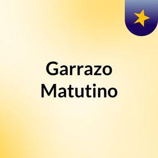 Garrazo Matutino 01 - 12 de octubre de 2017