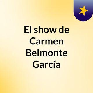 El show de Carmen Belmonte García