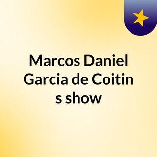 Marcos Daniel Garcia de Coitin's show