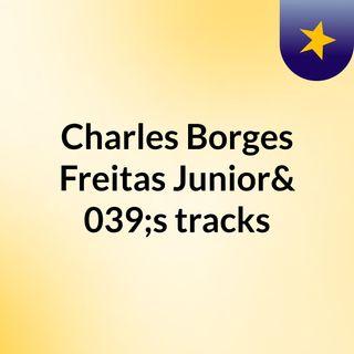 Charles Borges Freitas Junior's tracks