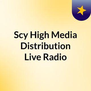 Scy High Media Distribution Live Radio Feed