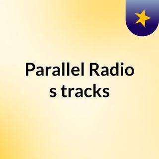 Parallel Radio's tracks