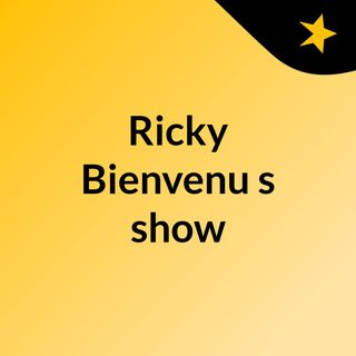 DEBUT OF THE RICKY BIENVENU RADIO SHOW