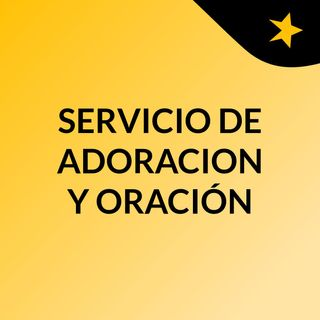 REUNION DE ORACION VIERNES 29 MAYO