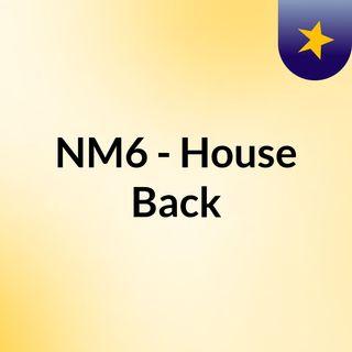 20210721 - NM6 House Back