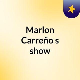 Marlon Carreño's show