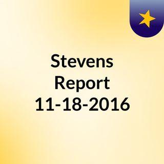 The Stevens Report for Friday, November 18th, 2016