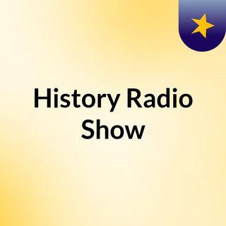 History Radio Show