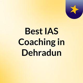Best IAS Coaching in Dehradun.mp3