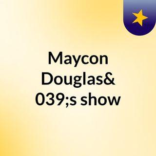 Maycon Douglas's show